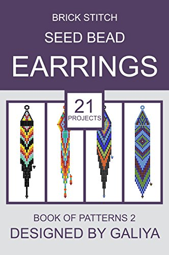 Brick Stitch Seed Bead Earrings. Book of Patterns 2: 21 (Bead Ring Patterns)