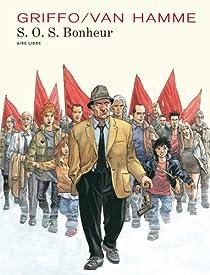 S.O.S Bonheur : Intégrale par Van Hamme