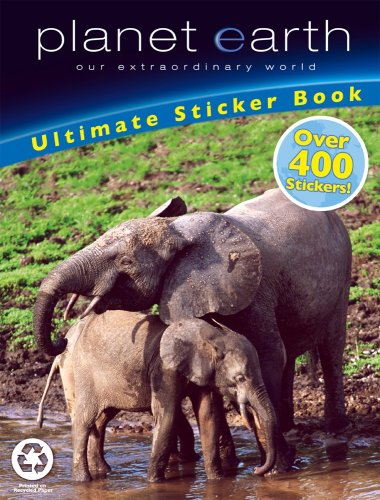 Planet Earth: Ultimate Sticker Book, Over 400 Stickers