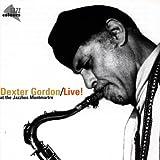 Gordon, Dexter Live! At The Montmartre Other Modern Jazz
