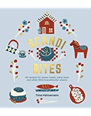 Scandi Bites: 50 Recipes for Sweet Treats, Party Food and Other Little Scandinavian Snacks