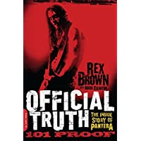 Official Truth, 101 Proof: The Inside Story of