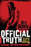 img - for Official Truth, 101 Proof: The Inside Story of Pantera book / textbook / text book