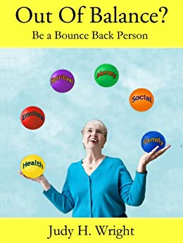 Out Of Balance?  Be a Bounce Back Person by [Wright, Judy H.]