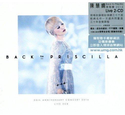 CD : Priscilla Wai-Han Chan - Back To Priscilla Live (Hong Kong - Import, 2PC)