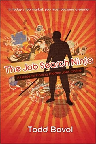 The Job Search Ninja: A Guide to Finding Hidden Jobs Online ...