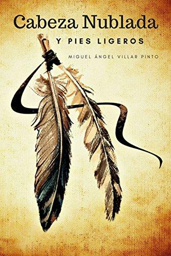 Cabeza Nublada y Pies Ligeros (Infantil (a partir de 8 años) nº 3) (Spanish Edition)