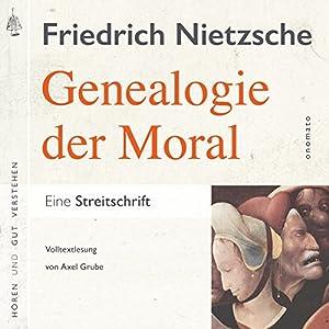 Zur Genealogie der Moral Hörbuch