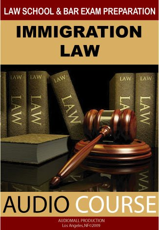 Immigration Law (Audio Course) by WFPRO