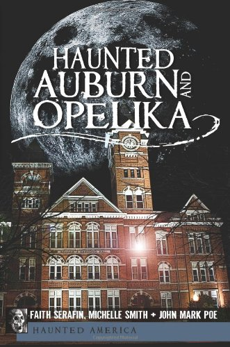 Download Haunted Auburn and Opelika (Haunted America) ebook