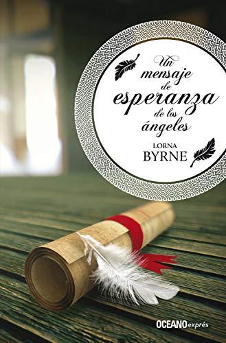 Un mensaje de esperanza de los ángeles (Espiritualidad) (Spanish Edition) - Kindle edition by Lorna Byrne. Religion & Spirituality Kindle eBooks ...