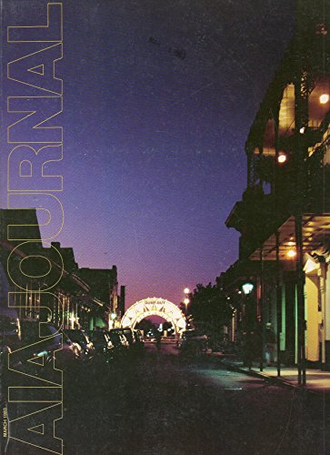AIA Journal March 1983 Magazine NEW ORLEANS: A CITY WITH A LUST FOR LIFE - AND SPECTACLE BY ALLEN FREEMAN