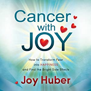 Cancer with Joy Audiobook