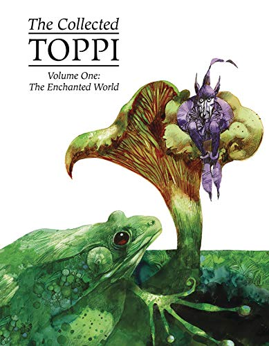 Pdf Graphic Novels The Collected Toppi Vol. 1: The Enchanted World
