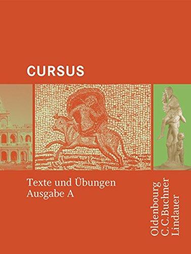 Cursus - Ausgabe A / Cursus A Texte und Übungen