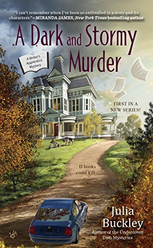 A Dark and Stormy Murder (A Writer's Apprentice Mystery Book 1)