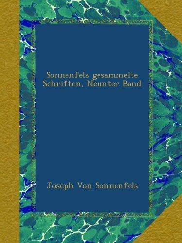 Read Online Sonnenfels gesammelte Schriften, Neunter Band (German Edition) ebook