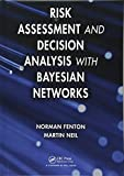 img - for Risk Assessment and Decision Analysis with Bayesian Networks book / textbook / text book