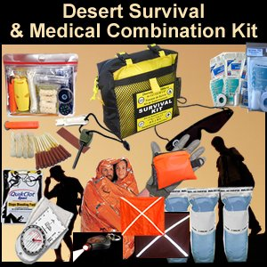 Desert Survival & Medical / First Aid Combination Kit