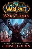 """World of Warcraft - War Crimes"" av Christie Golden"