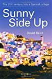 Sunny Side Up: —The 21st century hits a Spanish village