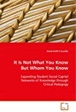 It Is Not What You Know but Whom You Know, David Keith Truscello, 3639063112