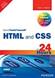HTML and CSS in 24 Hours: Sams Teach Yourself (Updated for HTML5 and CSS3), 9e