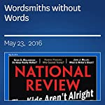 Wordsmiths without Words | John J. Miller