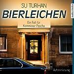 Bierleichen (Kommissar Pascha Zeki Demirbilek 2) | Su Turhan