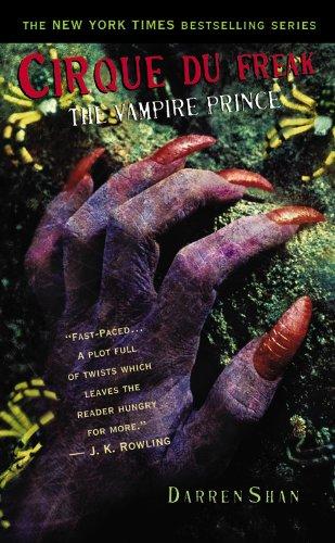 """""""The Vampire Prince (Cirque Du Freak - Saga of Darren Shan (Mass Market))"""" av Darren Shan"""