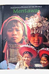 Indigenous Peoples of the World: Mentawai Volume 7 Hardcover