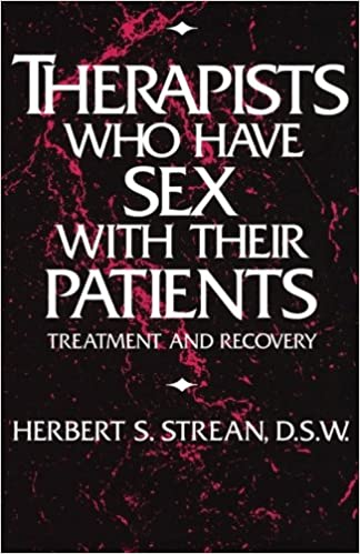 Therapist who have sex with their patient treatment and recovery