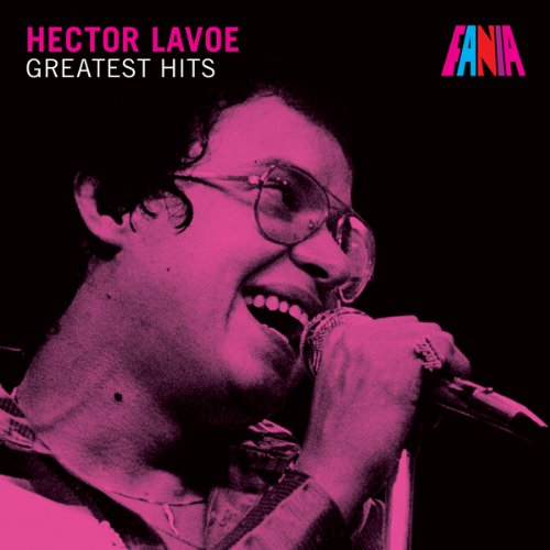 Greatest Hits (The Best Of Hector Lavoe)