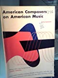 img - for American Composers on American Music book / textbook / text book