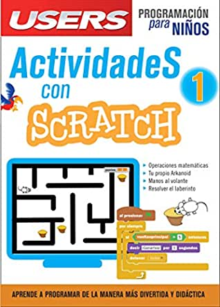 Actividades con Scratch 1: Aprendre a programar de manera