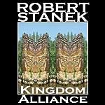 Kingdom Alliance: Ruin Mist Chronicles, Book 2 | Robert Stanek