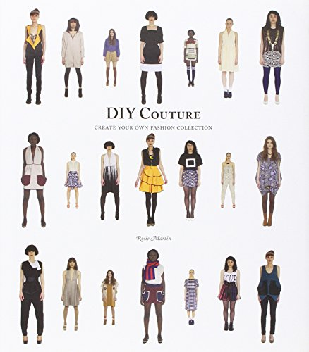 DIY Couture: Create Your Own Fashion - Own Collection