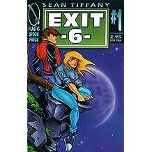 EXIT 6 #1, NM, Sean Tiffany, Plastic Spoon Press, 1998 more in store