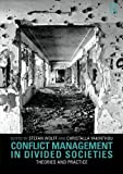 Conflict Management in Divided Societies 9780415563741