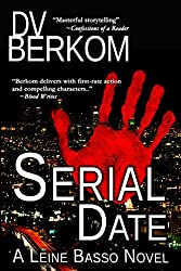 Serial Date (Leine Basso Thriller Book 1)