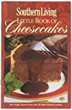 Southern Living Little Book of Cheesecakes