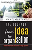 The Journey from idea to organisation