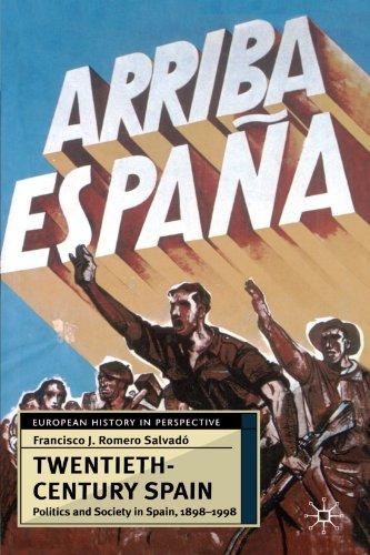 Twentieth-Century Spain: Politics and Society in Spain, 1898-1998 (European History in Perspective)