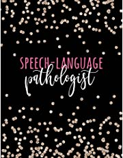 Speech-Language Pathologist: Large Heavy-Duty SLP Notebook, SLP Gifts, Speech Therapist Gifts, Speech Therapy Journal, Best Speech Therapist, Speech Therapy Gifts, 8.5 x 11 college ruled lined notebook