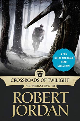 Crossroads of Twilight: Book Ten of 'The Wheel of Time' (Twilight Books Kindle)