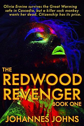 The Redwood Revenger: Book One
