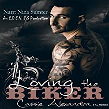 Loving the Biker Audiobook by Cassie Alexandra, K.L. Middleton Narrated by Nina Sumter