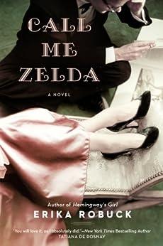 Call Me Zelda by [Robuck, Erika]