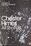 All Shot Up by Chester Himes front cover