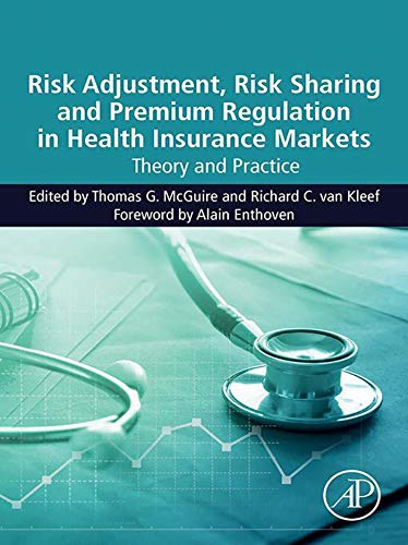 Risk Adjustment, Risk Sharing and Premium Regulation in Health Insurance Markets: Theory and Practice